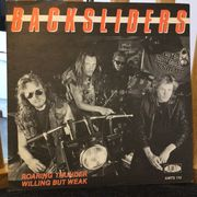 Backsliders: Roaring Thunder / Willing But Weak 7""