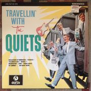 The Quiets: Travellin' with The Quiets LP