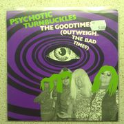 Psychotic Turnbuckles: The Good times / Sudan Butcher 7""