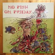 No Fish On Friday: S/T LP