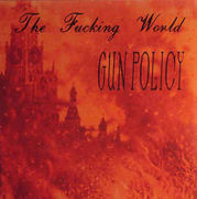 Fucking World: Gun Policy LP (soittamaton)
