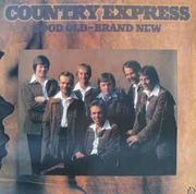 Country Express: Good Old - Brand New LP