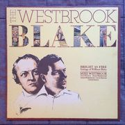 Westbrook, Mike etc.: The Westbrook Blake (Bright As Fire) LP,  AUTOGRAPHED!