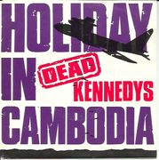 Dead Kennedys: Holiday In Cambodia / Police Truck 7""