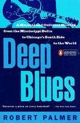 Palmer, Robert: Deep Blues