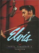 Elvis: Today, Tomorrow & Forever 4xCD