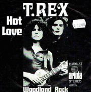 T. Rex: Hot Love / Woodland Rock