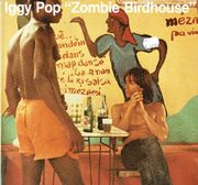 Pop, Iggy: Zombie Birdhouse