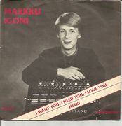 Igoni, Markku: I Want You, I Need You, I Love You / Hetki 7""