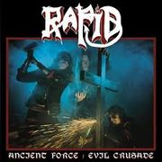 "Rapid: Ancient Force / Evil Crusade 7"" UUSI / NEW"