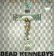 "Dead Kennedys: In God We Trust, INC. 12"" FINNISH"
