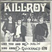 Killroy: Like You And Me / Sing About 7""