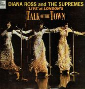 Diana Ross And The Supremes: 'Live' At London's Talk Of The Town