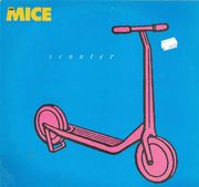 Mice, The: Scooter