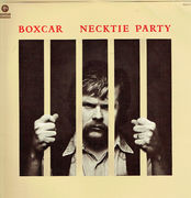 Boxcar: Necktie Party LP