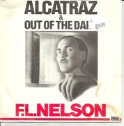 Nelson, F. L.: Alcatraz / Out of The Dark 7""