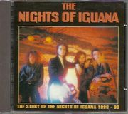 Nights Of Iguana: The Story of the Nights of Iguana 1986-90 CD