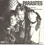 Parasites: Catherine / We are the Parasites 7""
