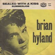Hyland, Brian: Sealed With A Kiss / Summerjob