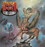 Horsepower: Second Albummah LP nimmareilla / Fully Autographed