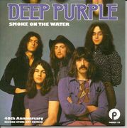 Deep Purple: Smoke on the Water / Smoke on the Water (live) 40th Anniversary 7""