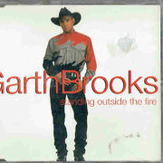 Brooks, Garth: Standing Outside The Fire +´3