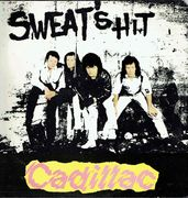 Cadillac: Sweat's Hit LP