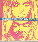 Jon Spencer Blues Explosion: Sweet N Sour
