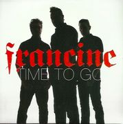 Francine: Time to Go CD-single, PROMO