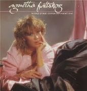 FÄLTSKOG AGNETHA: Wrap Your Arms Around Me
