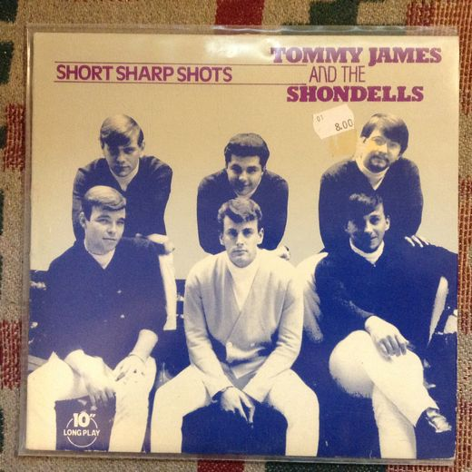 "Tommy James and the Shondells: Short Sharp Shots 10""-LP"