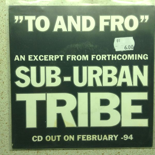 Sub-Urban Tribe: To And Fro, PROMO 7""