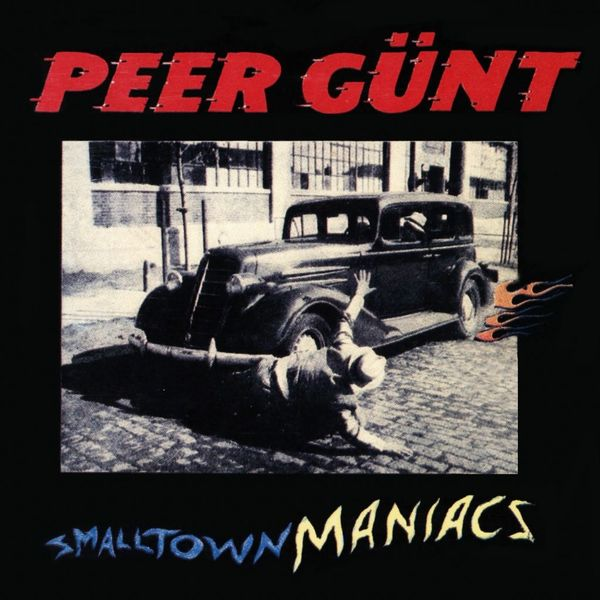 Peer Günt: Smalltown Maniacs LP, UUSI / NEW