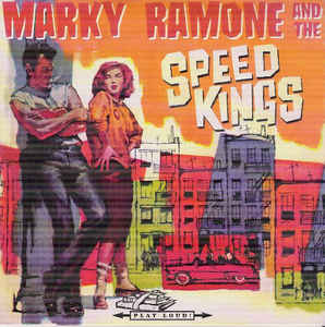 "Marky Ramone And The Speed Kings: Speedkings Ride Tonight / Hotrods-R-US 7"" UUSI / NEW"