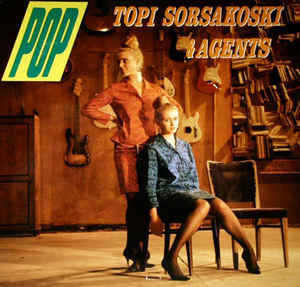 Topi Sorsakoski & Agents: Pop LP
