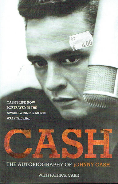Carr, Patrick & Johnny Cash: The Autobiography of Johnny Cash