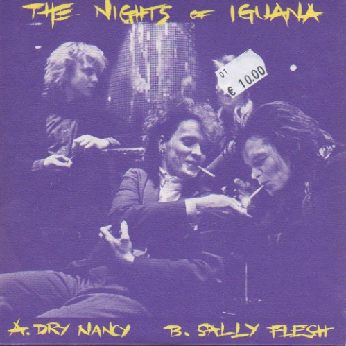 Nights of Iguana, The: Dry Nancy / Sally Flesh