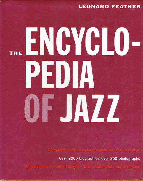 Feather, Leonard: The Encyclopedia of Jazz