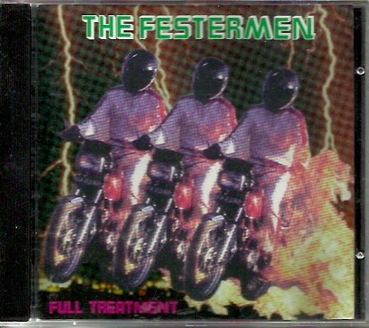 Festermen: Full Treatment CD