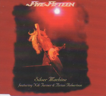 Five Fifteen feat. Nik Turner & Brian Robertson: Silver Machine CD-EP AUTOGRAPHED by Robertson