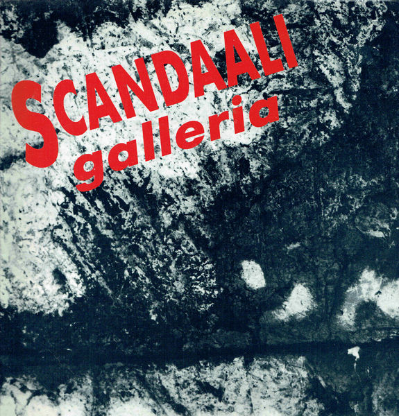 Scandaali: Galleria LP -soittamaton/unplayed