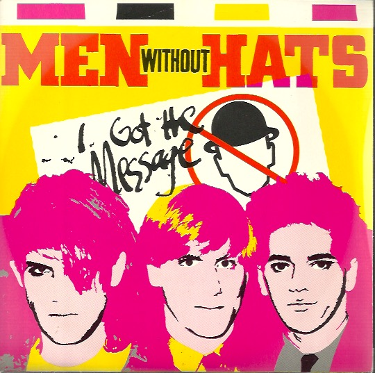 Men Without Hats: I Got The Message / Utter Space 7""