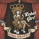 King Drapes: Rebel Girl EP UUSI/NEW