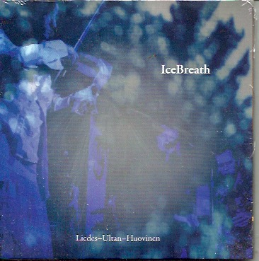 Liedes-Ultan-Huovinen: IceBreath CD UUSI / NEW