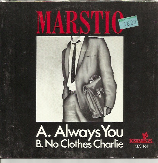 Marstio: Always You / No Clothes Charlie 7""