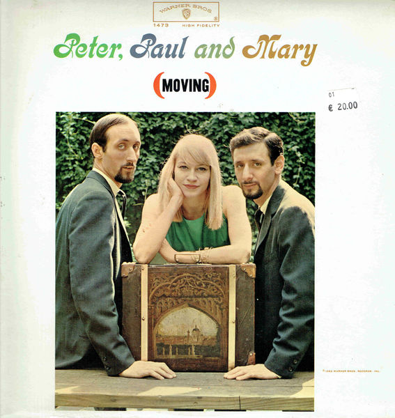 Peter, Paul And Mary: (Moving) -stereo