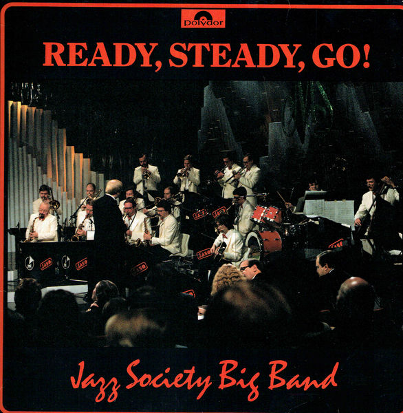 Jazz Society Big Band: Ready, Steady, Go LP