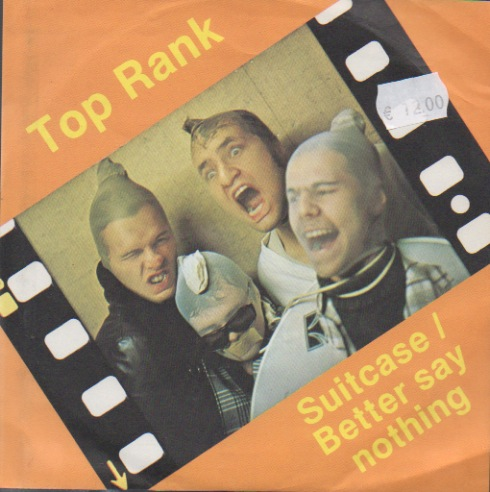 Top Rank: Suitcase / Better Say Nothing
