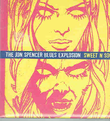 Jon Spencer Blues Explosion: Sweet N Sour CD-single