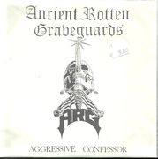 Ancient Rotten Graveguards / A.R.G.: Aggressive Confessor / Massey Ferguson // Heathenism In Penitentiary 7""
